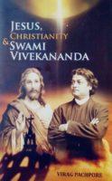 Jesus, Christianity & Swami Vivekananda